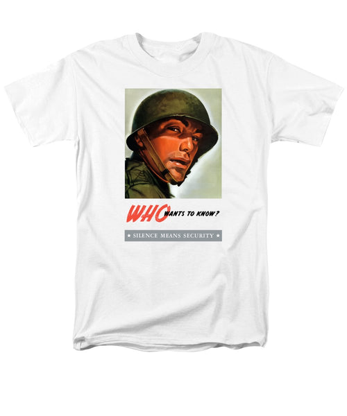Who Wants To Know - Silence Means Security - Men's T-Shirt  (Regular Fit)
