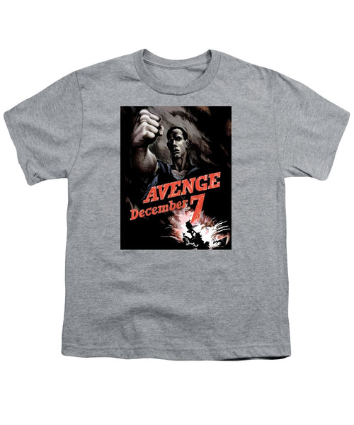 Avenge December 7th - Youth T-Shirt