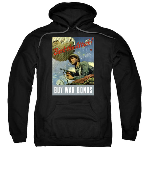 Back The Attack - Buy War Bonds - Sweatshirt