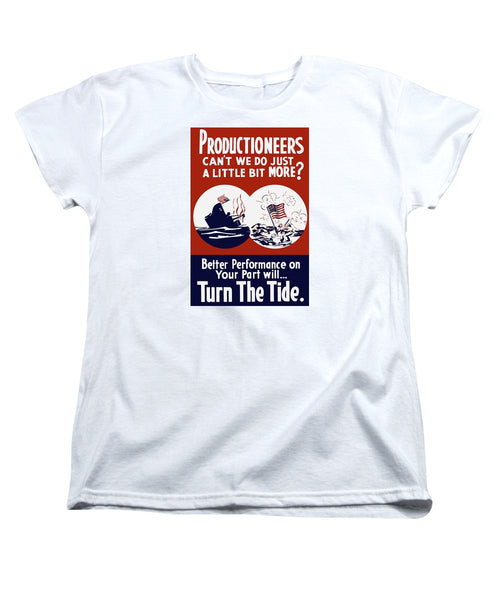 Better Performance On Your Part Will Turn The Tide - WW2 - Women's T-Shirt (Standard Fit)