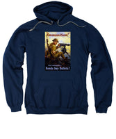 Ammunition  - Bonds Buy Bullets - Sweatshirt