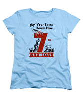 Buy Your Extra Bonds Here - Women's T-Shirt (Standard Fit)
