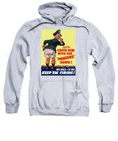 Catch Him With His Panzers Down - Sweatshirt
