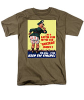 Catch Him With His Panzers Down - Men's T-Shirt  (Regular Fit)