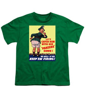 Catch Him With His Panzers Down - Youth T-Shirt