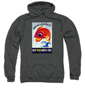 Don't Be A Sucker - Keep Your Mouth Shut - Sweatshirt