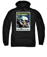 Don't Slow Up The Ship - WW2 - Sweatshirt