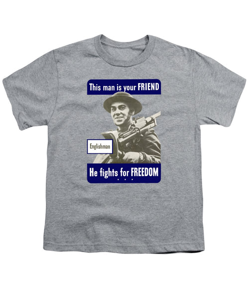Englishman - This Man Is Your Friend - Youth T-Shirt