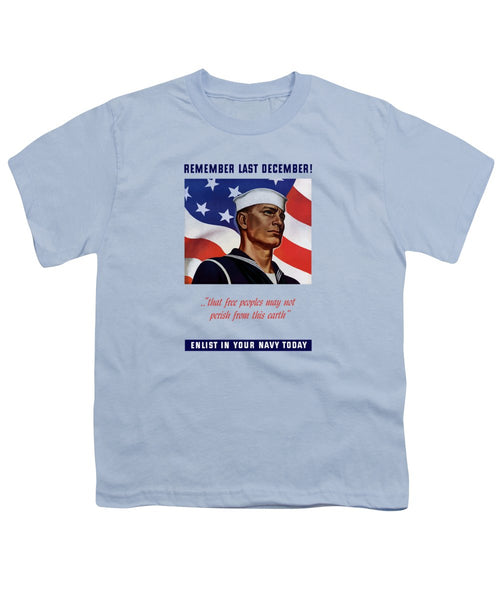 Enlist In Your Navy Today - WW2 - Youth T-Shirt
