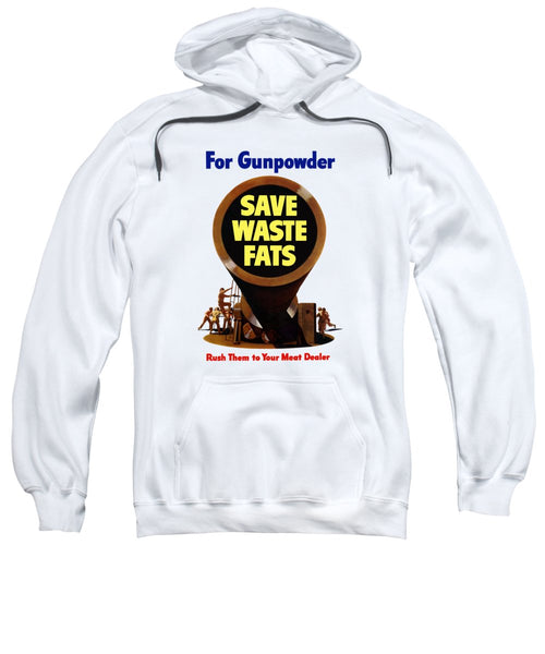 For Gunpowder - Save Waste Fats - Sweatshirt
