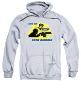 Give Em Both Barrels - WW2 Propaganda - Sweatshirt