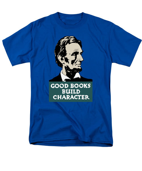 Good Books Build Character - President Lincoln - Men's T-Shirt  (Regular Fit)