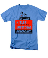 Hitler Rides In The Empty Seat - Men's T-Shirt  (Regular Fit)