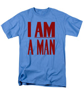 I Am A Man - Civil Rights Print - Men's T-Shirt  (Regular Fit)