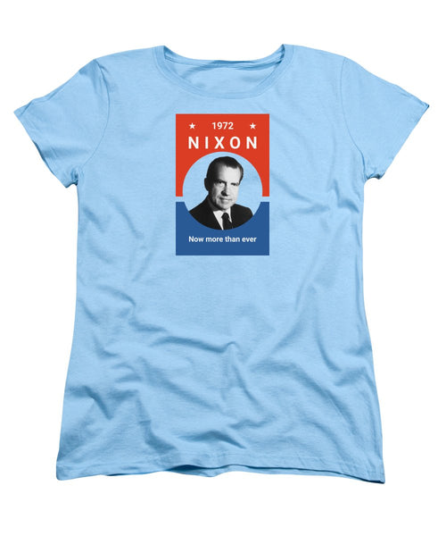 Nixon - Now More Than Ever - 1972 - Women's T-Shirt (Standard Fit)