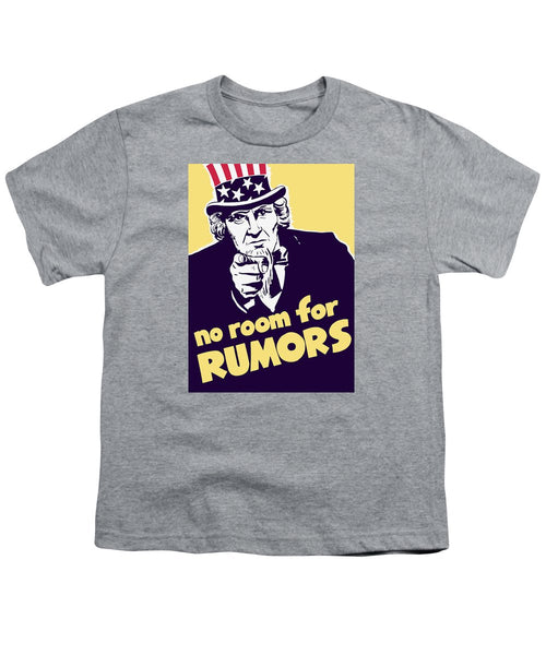 No Room For Rumors - Uncle Sam - Youth T-Shirt