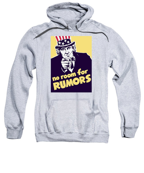 No Room For Rumors - Uncle Sam - Sweatshirt