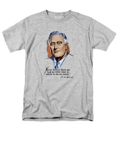 President Franklin Roosevelt And Quote - Men's T-Shirt  (Regular Fit)
