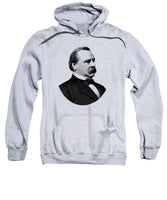 President Grover Cleveland - Black And White - Sweatshirt