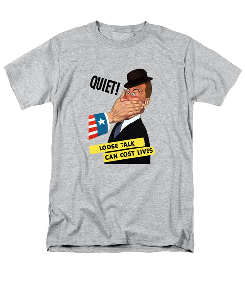Quiet - Loose Talk Can Cost Lives  - Men's T-Shirt  (Regular Fit)