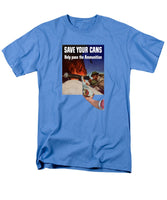 Save Your Cans - Help Pass The Ammunition - Men's T-Shirt  (Regular Fit)