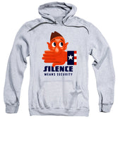Silence Means Security - Sweatshirt