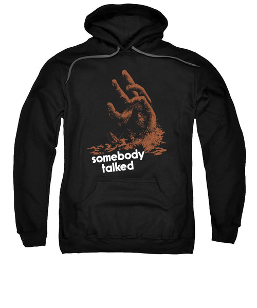 Somebody Talked - WW2 - Sweatshirt