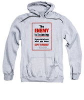 The Enemy Is Listening - WW2 Propaganda - Sweatshirt