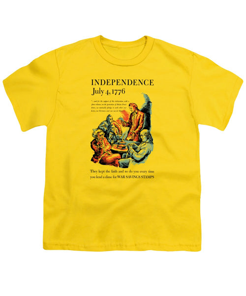 Independence July 4, 1776 - They Kept The Faith - WW2 - Youth T-Shirt
