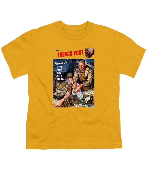 This Is Trench Foot - Prevent It - Youth T-Shirt