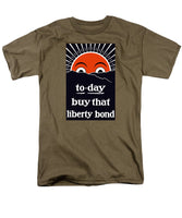 To-day Buy That Liberty Bond - Men's T-Shirt  (Regular Fit)