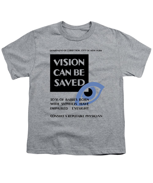Vision Can Be Saved - WPA - Youth T-Shirt