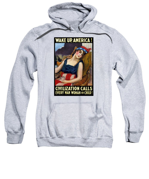 Wake Up America - Civilization Calls - Sweatshirt