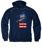 Women In The War - We Can't Win Without Them - Sweatshirt