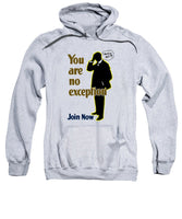 You Are No Exception - Join Now - Sweatshirt