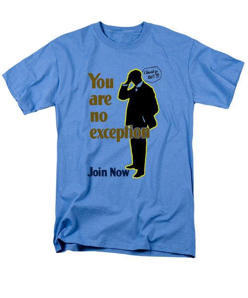 You Are No Exception - Join Now - Men's T-Shirt  (Regular Fit)