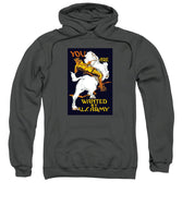 You Are Wanted By U.S. Army - Vintage Recruiting - Sweatshirt