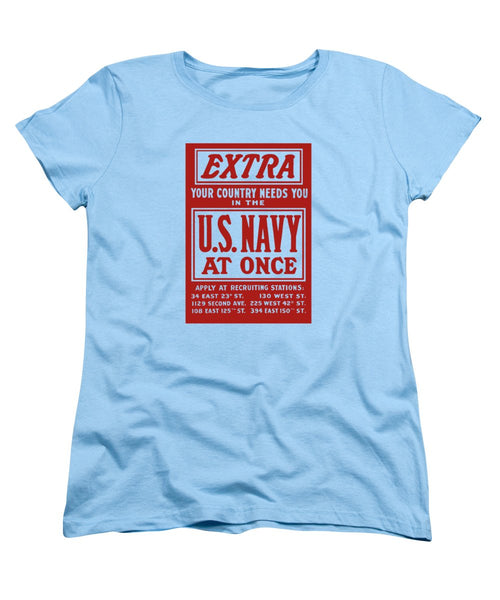 Your Country Needs You In The US Navy - Women's T-Shirt (Standard Fit)