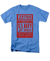 Your Country Needs You In The US Navy - Men's T-Shirt  (Regular Fit)