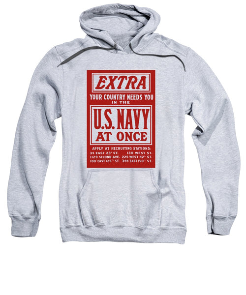 Your Country Needs You In The US Navy - Sweatshirt