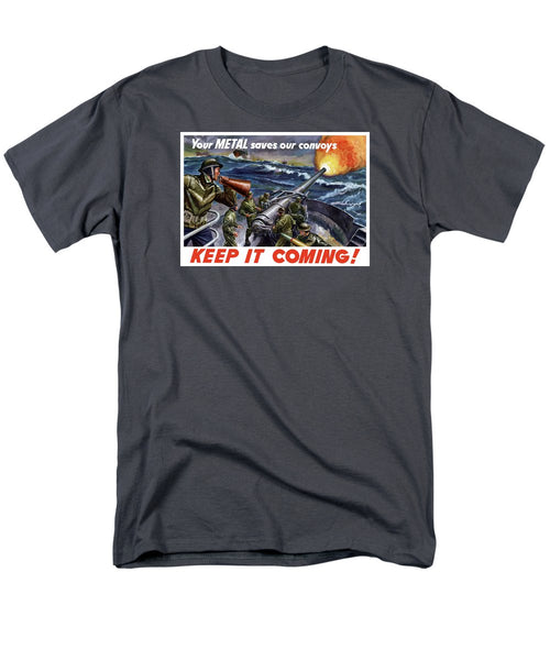 Your Metal Saves Our Convoys - WW2 Propaganda Men's T-Shirt  (Regular Fit)