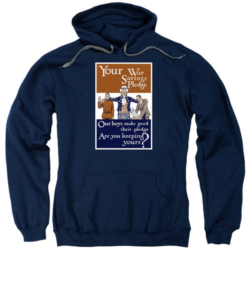 Your War Savings Pledge - WWI Propaganda Sweatshirt