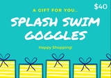 Splash Gift Card - Splash Swim Goggles