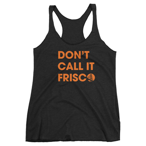 Not 'Frisco Ladies Triblend Tank