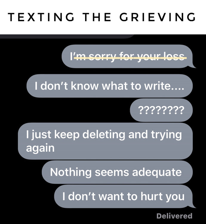 Texting the Grieving