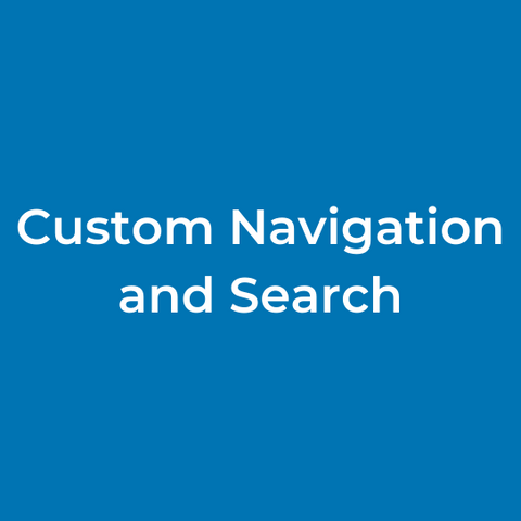 Custom Navigation and Search