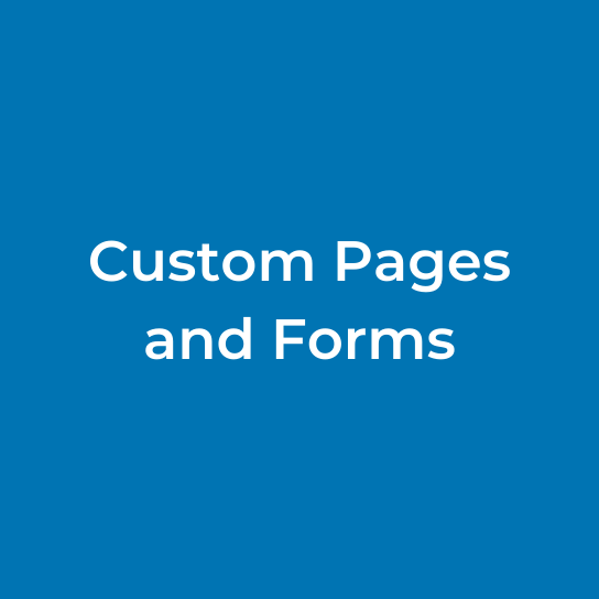 Custom Pages and Forms
