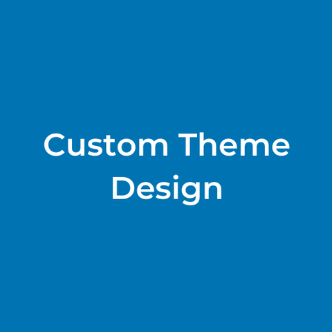 Custom Theme Design