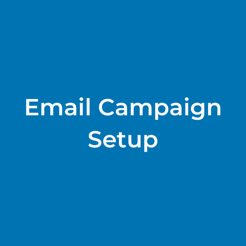 Email Campaign Setup