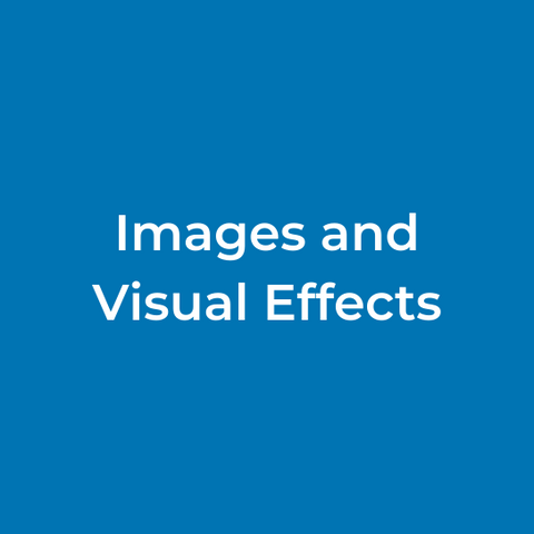 Images and Visual Effects
